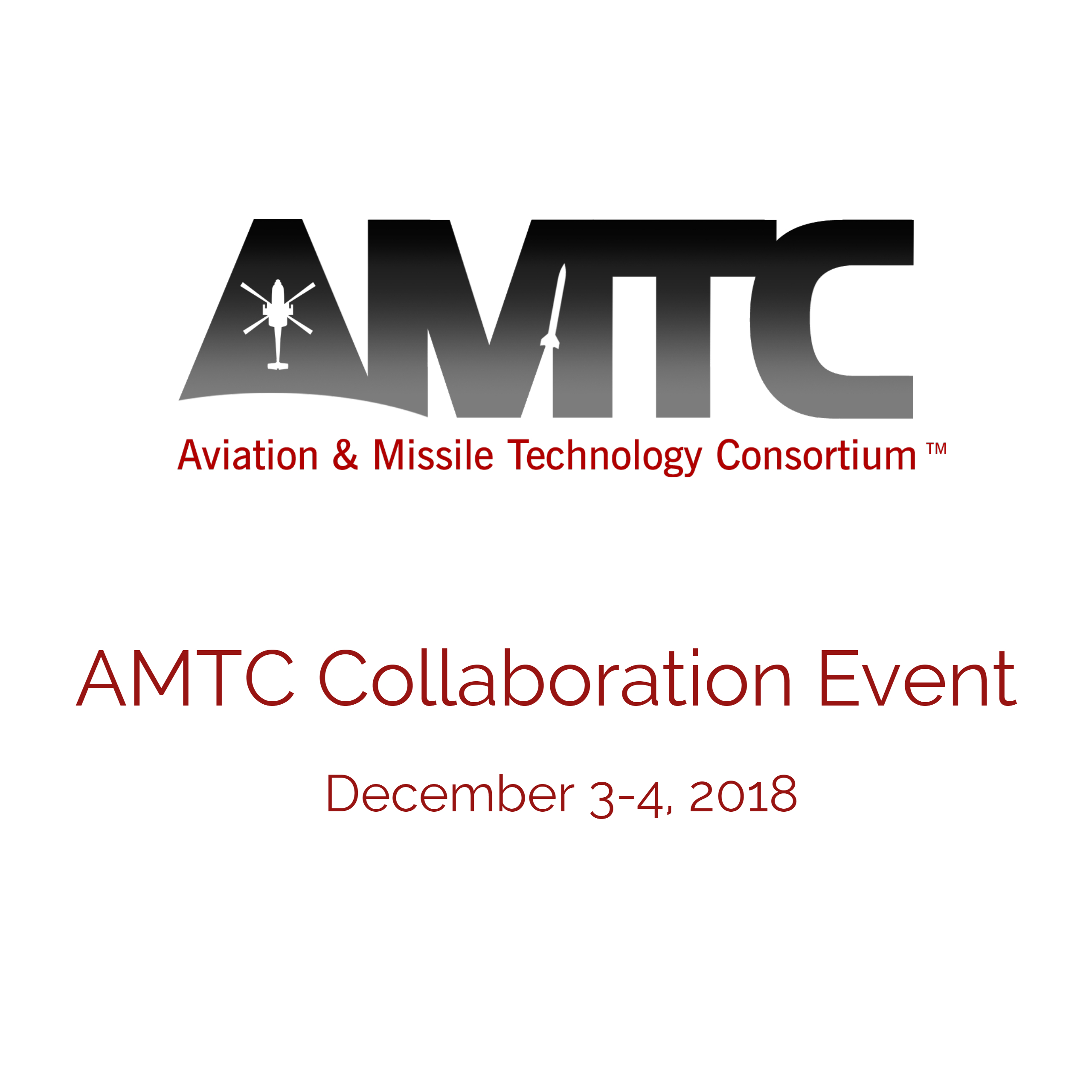 AMTC Collaboration Event: December 3-5, 2018